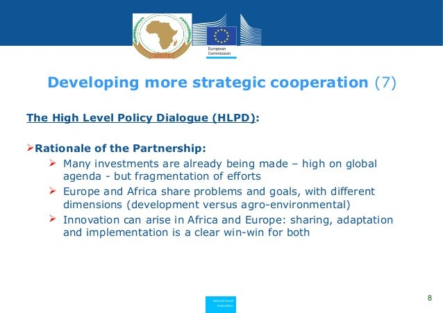 Research and Innovation The High Level Policy Dialogue (HLPD): Rationale of the Partnership:  Many investments are alrea...