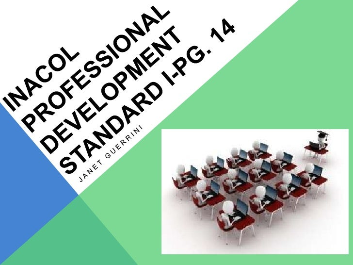STRUCTURE OF PROFESSIONAL DEVELOPMENT-        MODULE FOR NACOL'S STANDARD I :           QUALITY ONLINE TEACHING: iNACOL M...