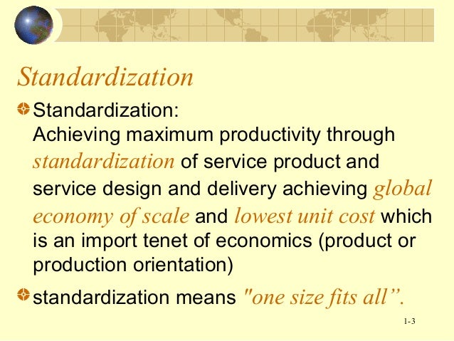 Standardization and customization for Product and service design