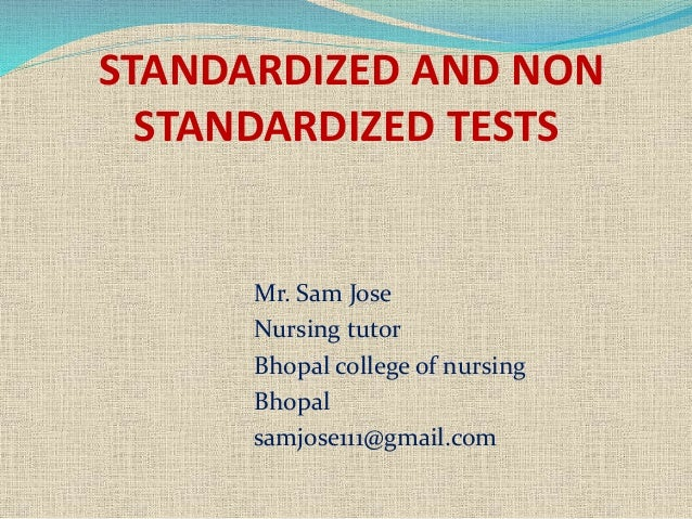 difference between standardized and nonstandardized tests