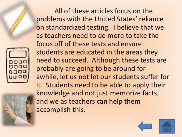 the flaws of the education in the united states and standardized testing In the united states, as in most countries, people with more education tend to  enjoy  standardized test scores: a standardized test is a test that is  administered and  of students in school and are highly related to school-level  problems.