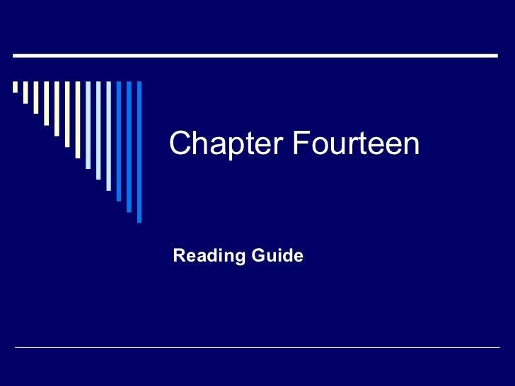 Chapter FourteenReading Guide