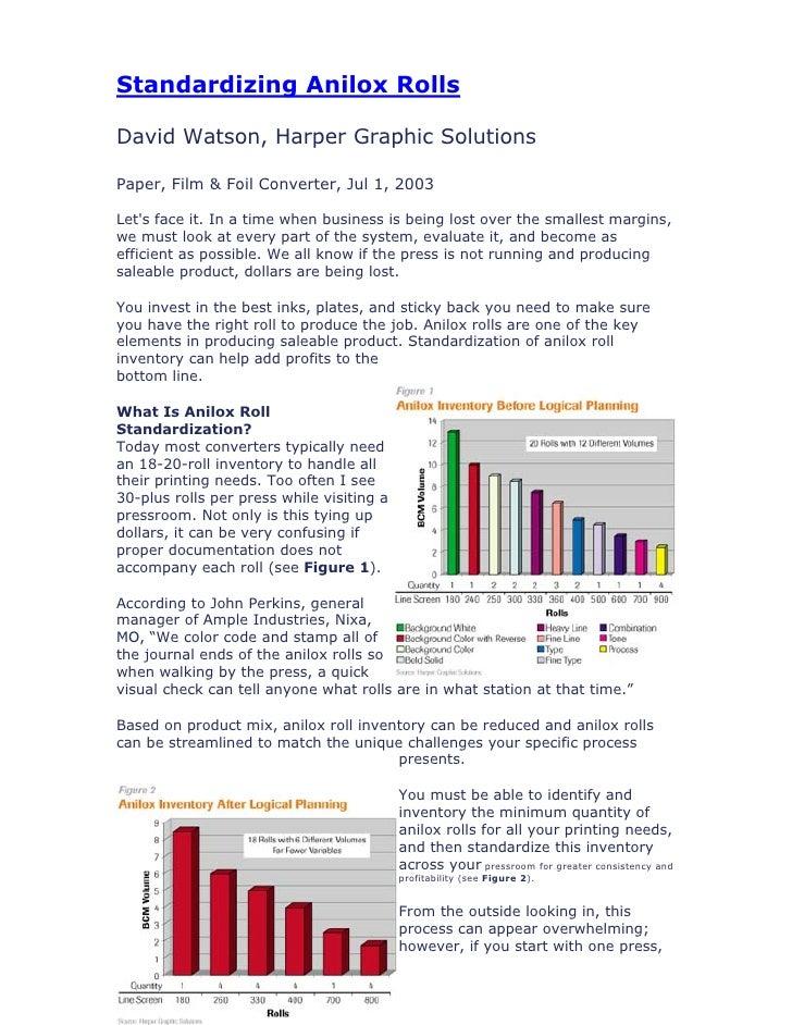 Standardizing Anilox Rolls  David Watson, Harper Graphic Solutions  Paper, Film & Foil Converter, Jul 1, 2003  Let's face ...