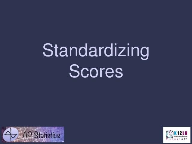 Standardizing Scores