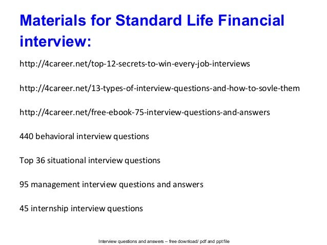 Standard life financial interview questions and answers