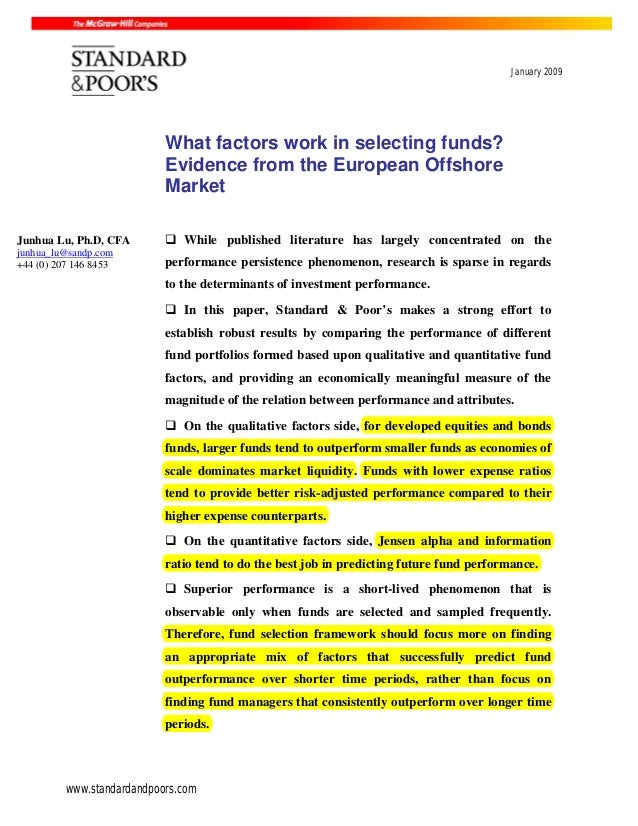 www.standardandpoors.com January 2009 What factors work in selecting funds? Evidence from the European Offshore Market Whi...