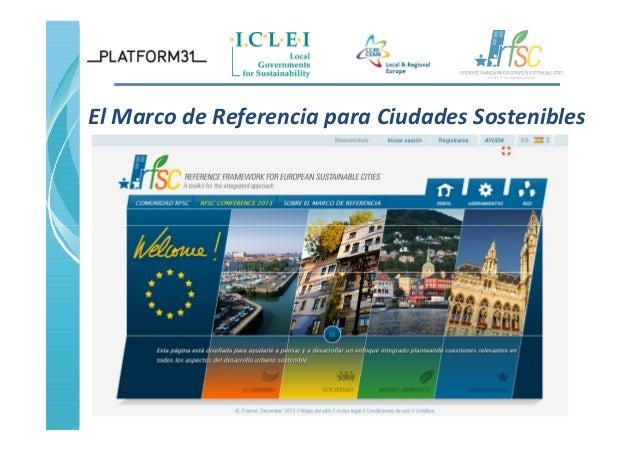 El Marco de Referencia para Ciudades Sostenibles 1