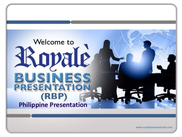 Royale business club in the philippines?
