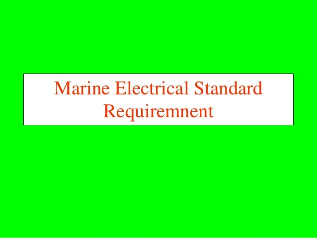 Marine Electrical Standard     Requiremnent