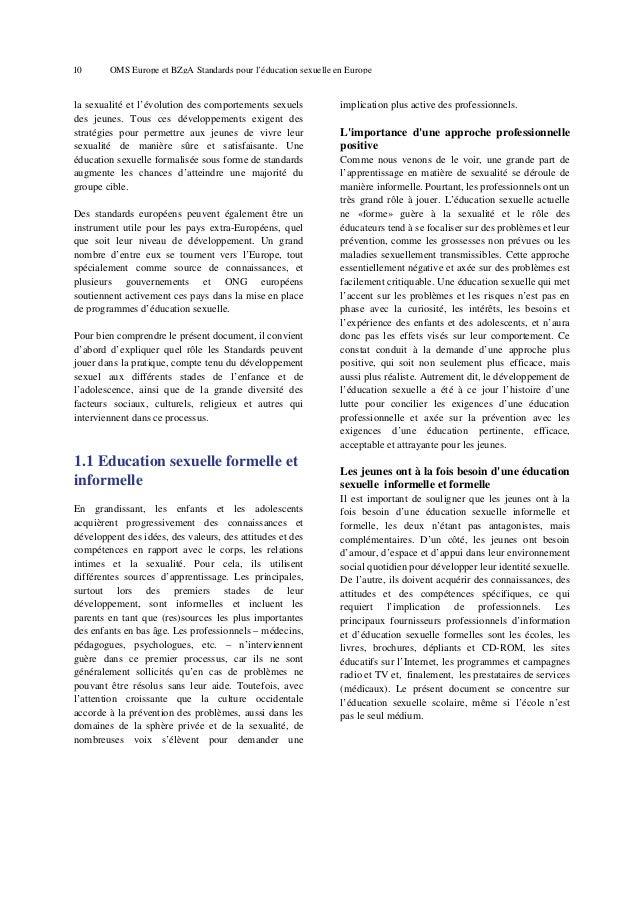 14  OMS Europe et BZgA Standards pour l'éducation sexuelle en Europe  l'appui, il est important qu'un éducateur/enseignant...