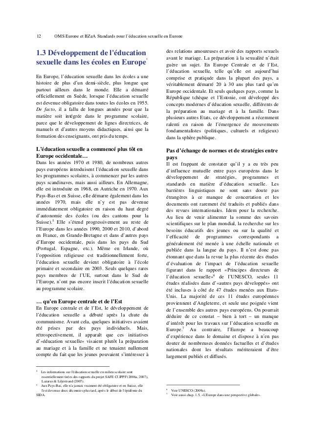 16  OMS Europe et BZgA Standards pour l'éducation sexuelle en Europe  développement de l'éducation sexuelle en Europe. Pra...