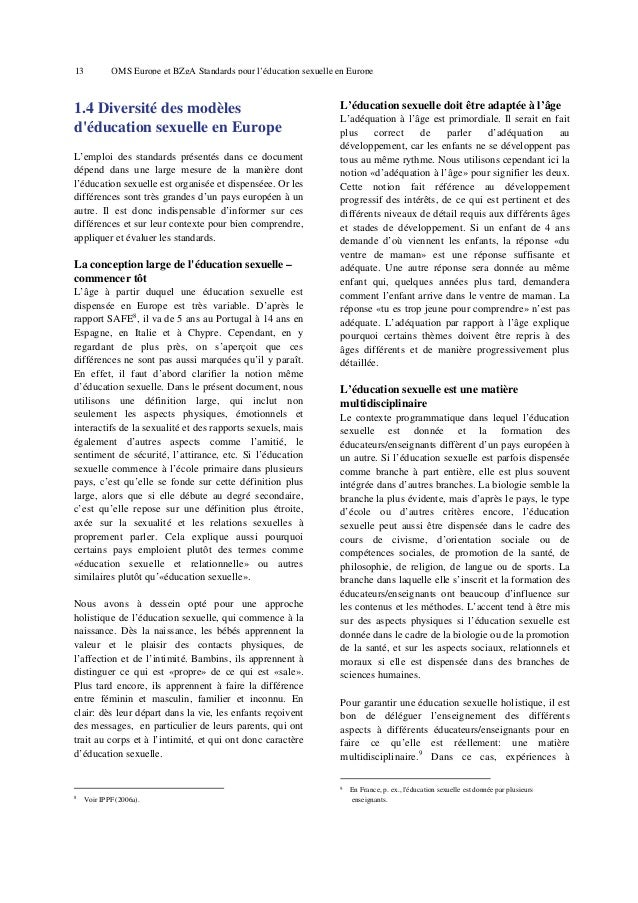 17  OMS Europe et BZgA Standards pour l'éducation sexuelle en Europe  2. Sexualité, santé sexuelle et éducation sexuelle –...