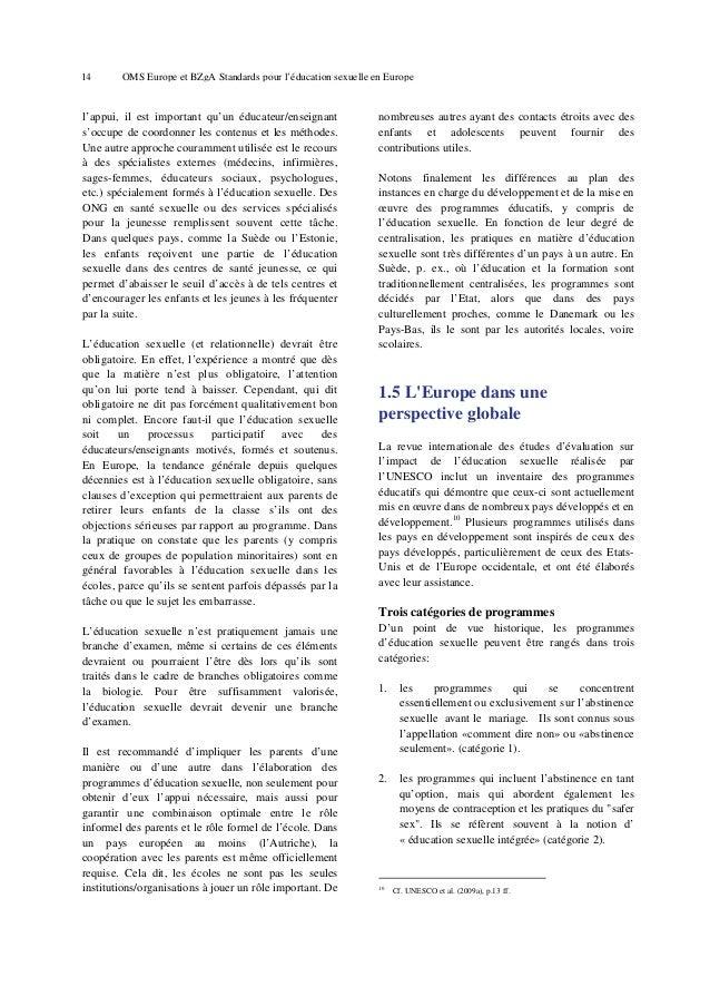 18  OMS Europe et BZgA Standards pour l'éducation sexuelle en Europe  coercition, discrimination et violence. Pour réalise...