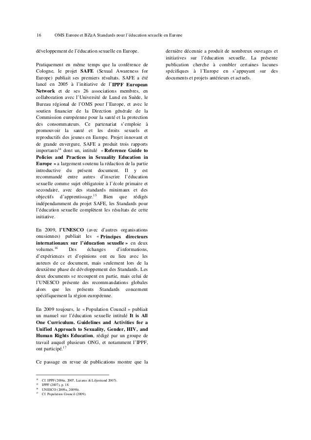 20  OMS Europe et BZgA Standards pour l'éducation sexuelle en Europe  L'Association mondiale pour la santé sexuelle a de s...