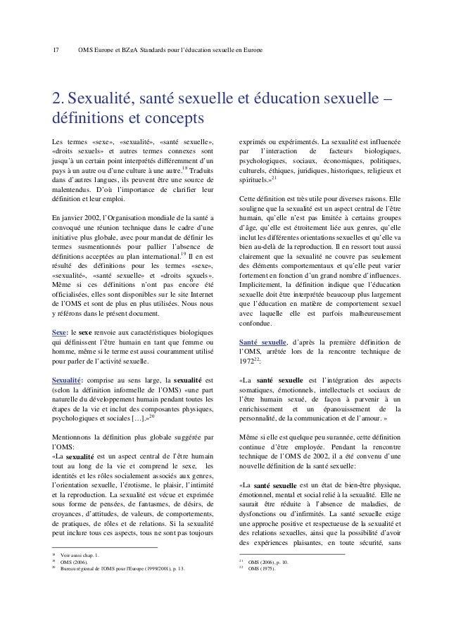 21  OMS Europe et BZgA Standards pour l'éducation sexuelle en Europe  3. Arguments pour l'éducation sexuelle 3.1 Principal...