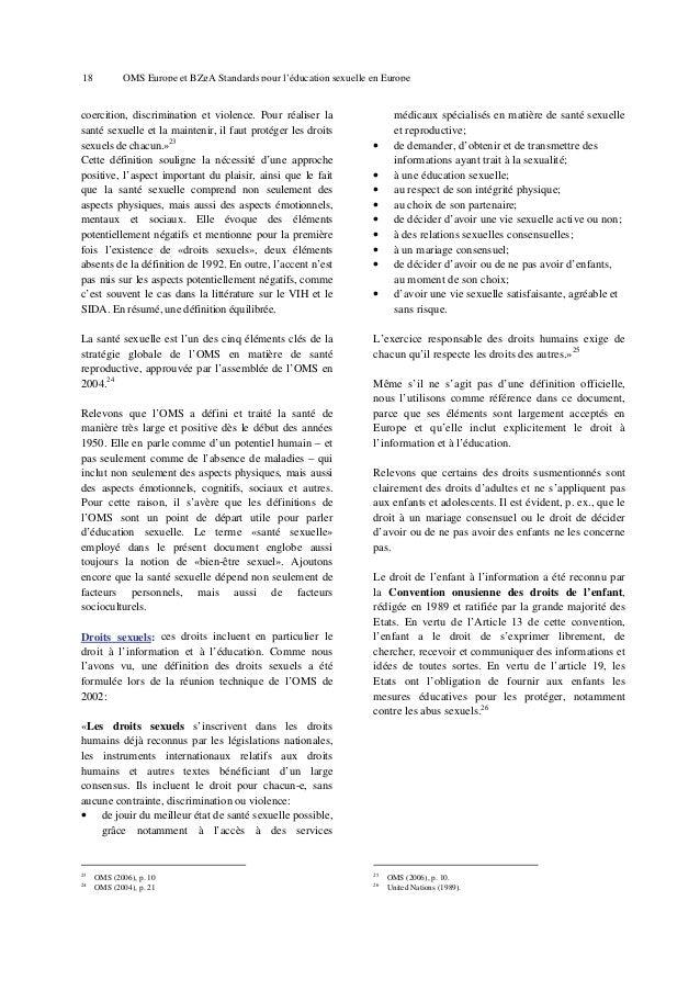 22  OMS Europe et BZgA Standards pour l'éducation sexuelle en Europe  La nécessité de promouvoir la santé sexuelle Tout au...