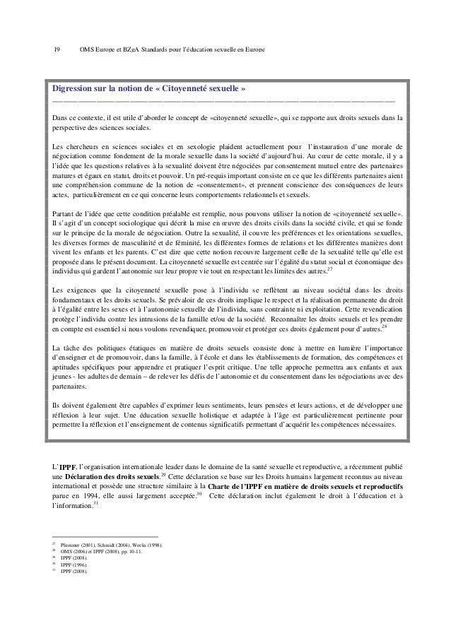 23  OMS Europe et BZgA Standards pour l'éducation sexuelle en Europe  expériences sexuelles stricto sensu, elles sont capi...