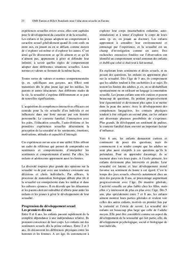 27  OMS Europe et BZgA Standards pour l'éducation sexuelle en Europe  4. Principes et objectifs de l'éducation sexuelle L'...