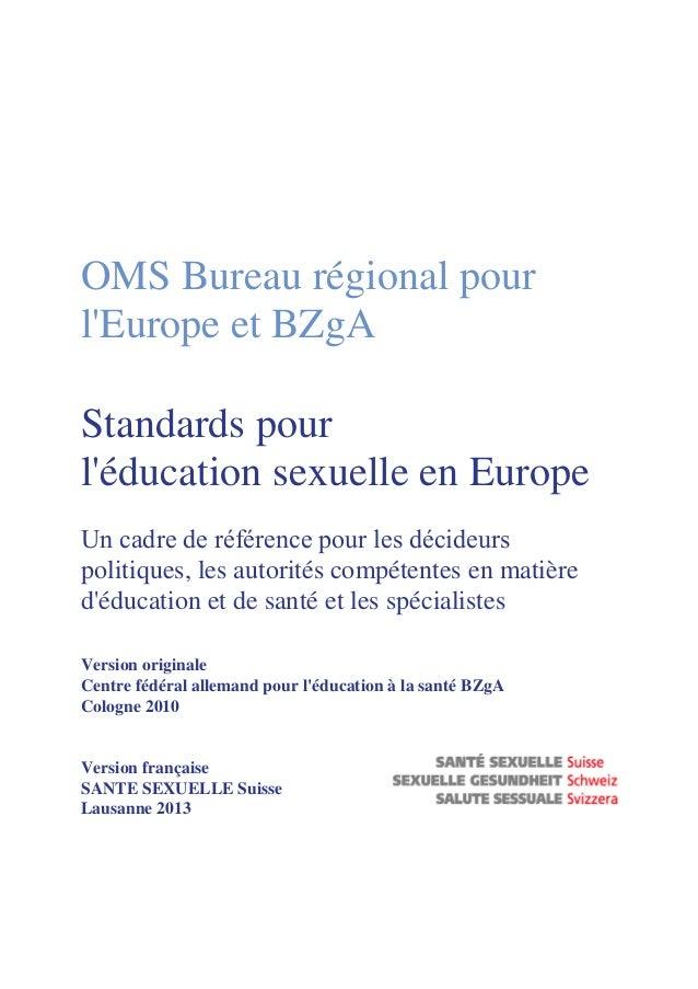 6. Dispenser l'éducation sexuelle – cadre général et exigences de base  29  6.1 Sept caractéristiques de l'éducation sexue...
