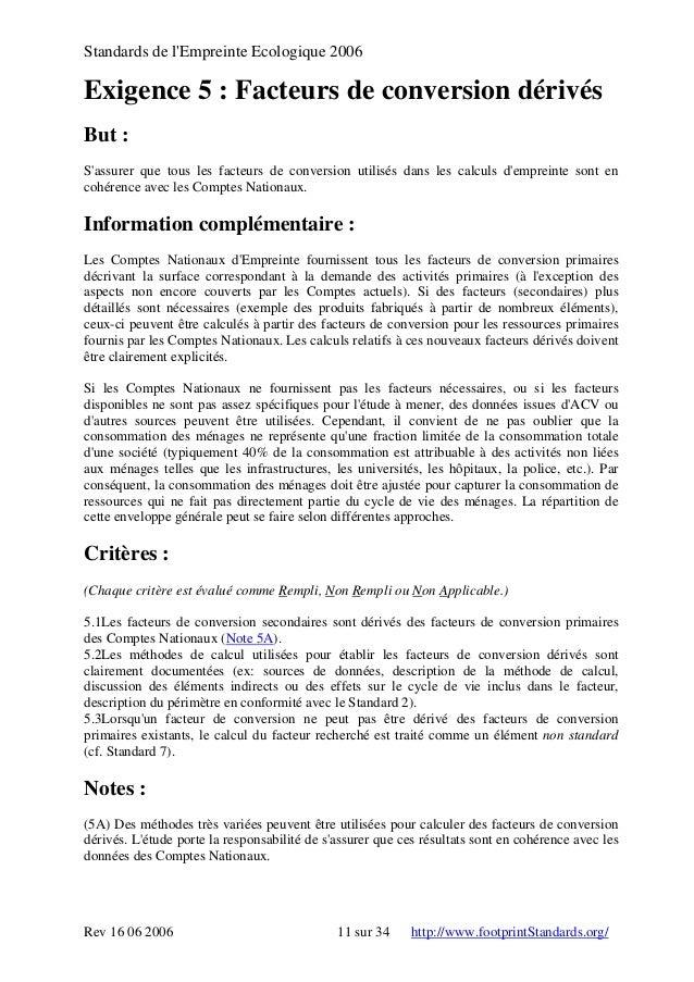 Standards de l'Empreinte Ecologique 2006 Exigence 5 : Facteurs de conversion dérivés But : S'assurer que tous les facteurs...