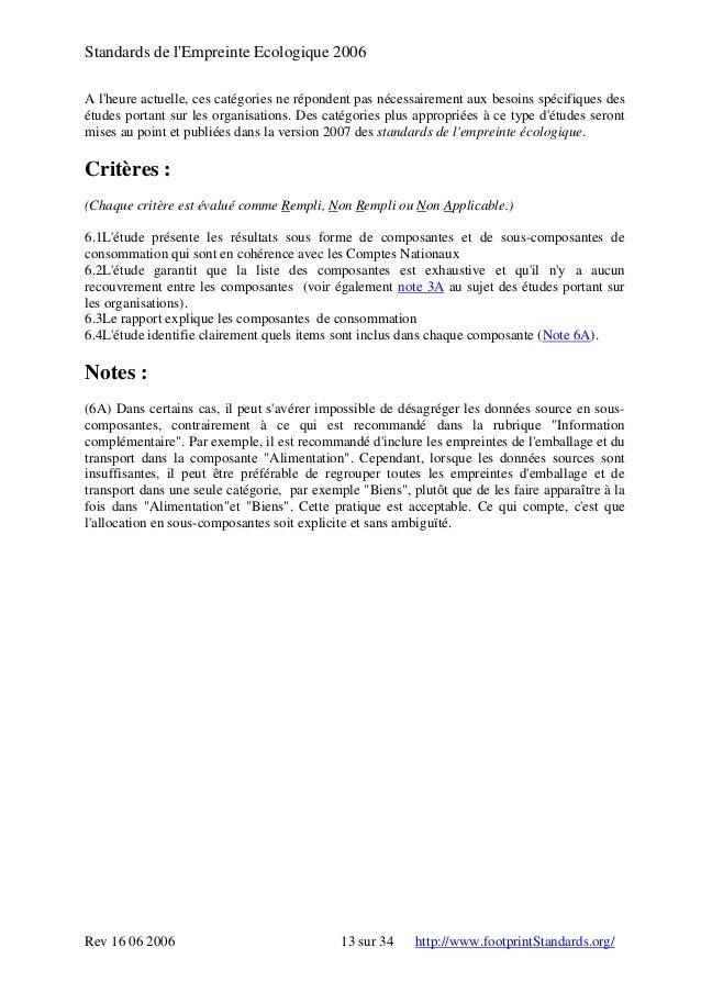 Standards de l'Empreinte Ecologique 2006 A l'heure actuelle, ces catégories ne répondent pas nécessairement aux besoins sp...