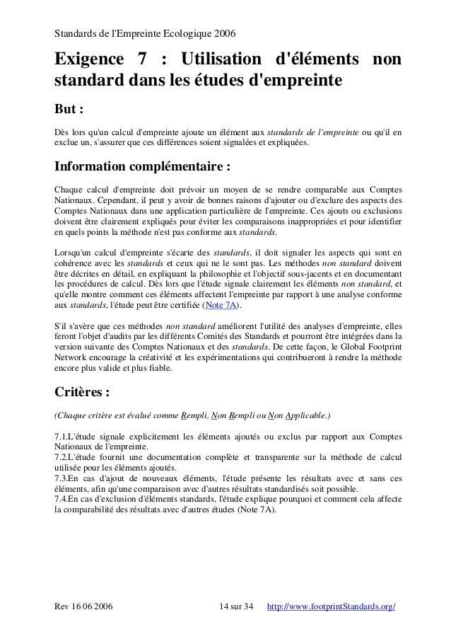 Standards de l'Empreinte Ecologique 2006 Exigence 7 : Utilisation d'éléments non standard dans les études d'empreinte But ...