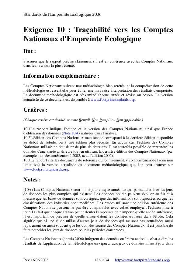 Standards de l'Empreinte Ecologique 2006 Exigence 10 : Traçabilité vers les Comptes Nationaux d'Empreinte Ecologique But :...