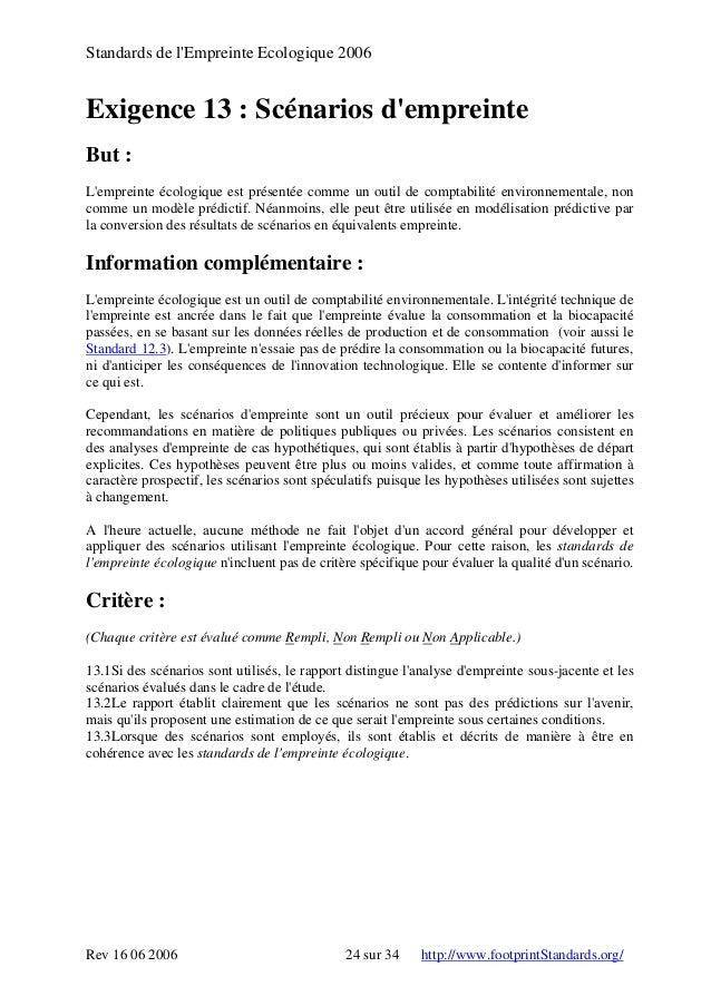Standards de l'Empreinte Ecologique 2006 Exigence 13 : Scénarios d'empreinte But : L'empreinte écologique est présentée co...