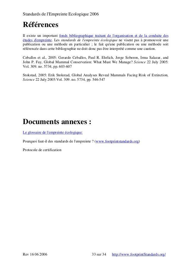 Standards de l'Empreinte Ecologique 2006 Références Il existe un important fonds bibliographique traitant de l'organisatio...