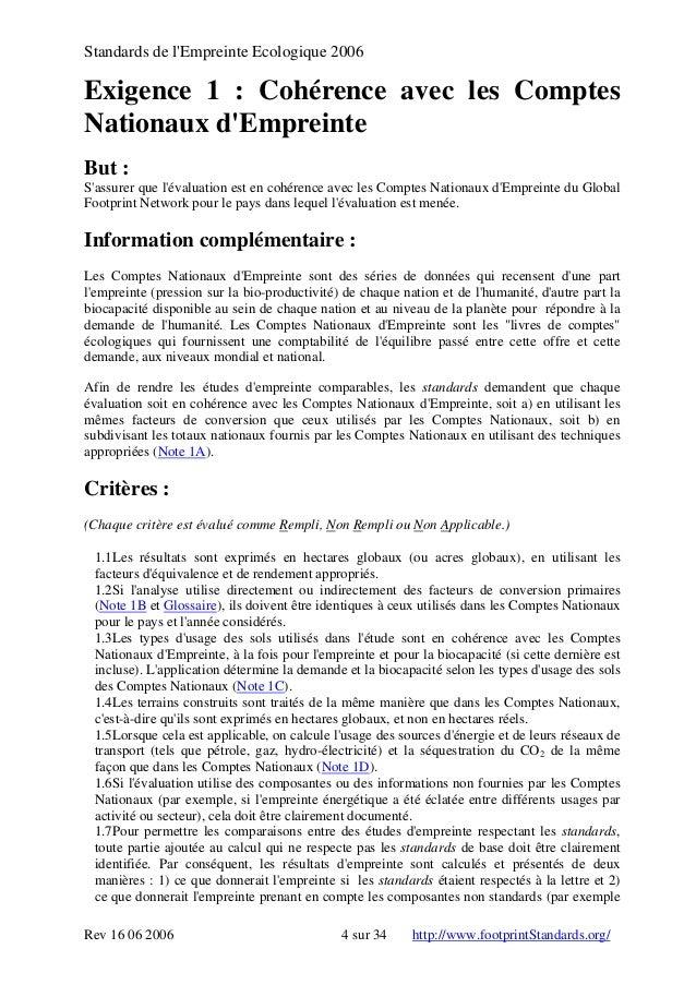 Standards de l'Empreinte Ecologique 2006 Exigence 1 : Cohérence avec les Comptes Nationaux d'Empreinte But : S'assurer que...