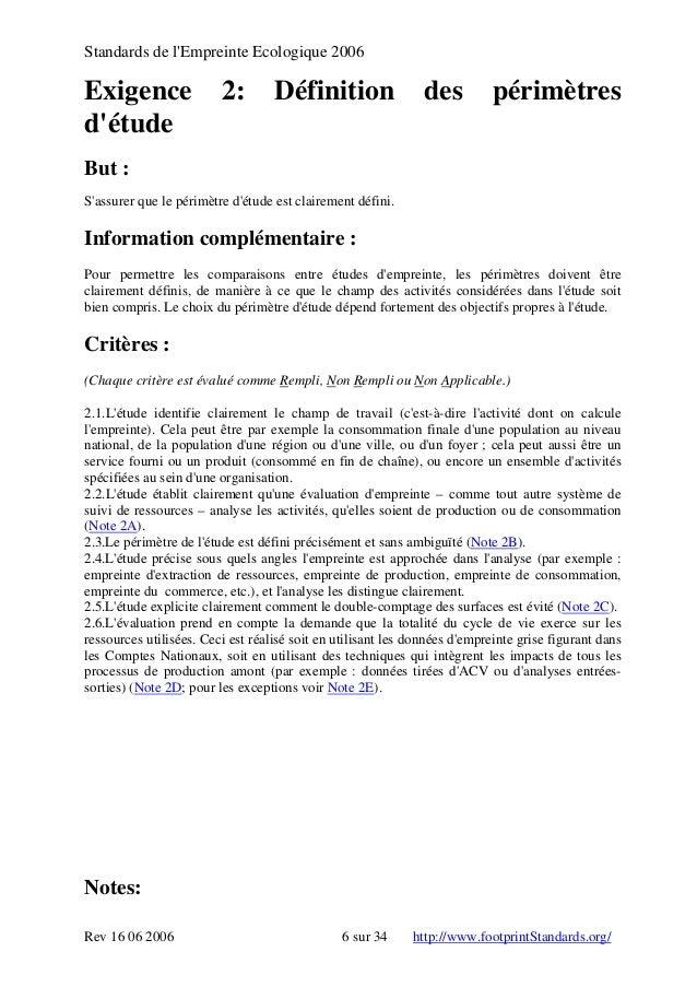 Standards de l'Empreinte Ecologique 2006 Exigence 2: Définition des périmètres d'étude But : S'assurer que le périmètre d'...