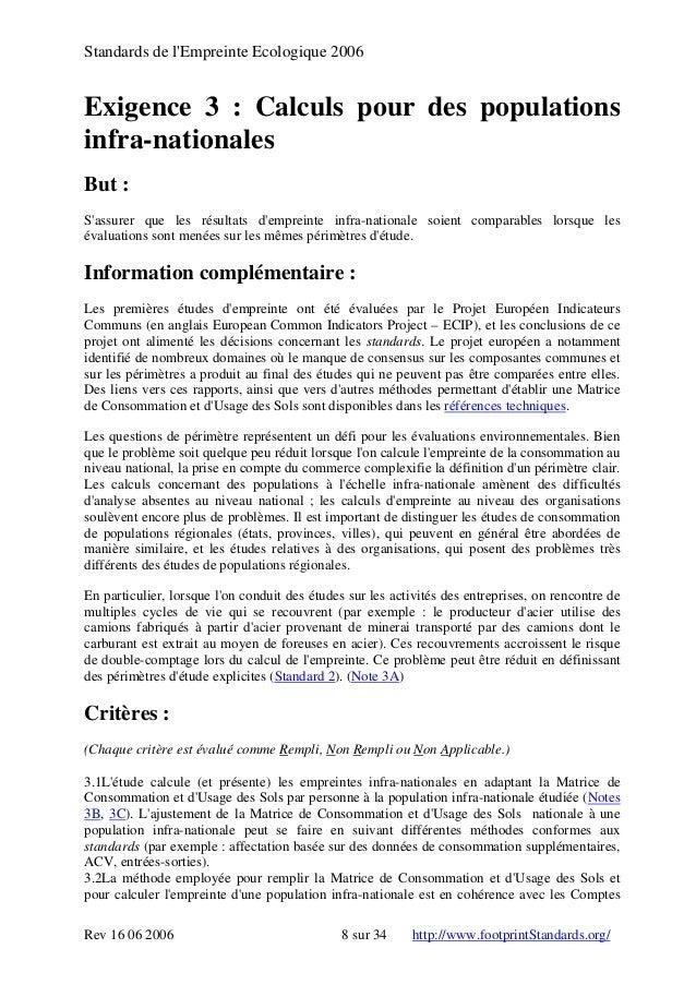 Standards de l'Empreinte Ecologique 2006 Exigence 3 : Calculs pour des populations infra-nationales But : S'assurer que le...