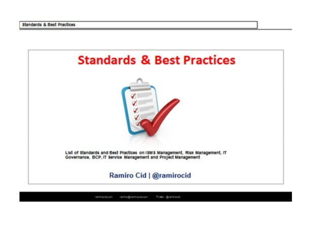 Domain Standard name and last version Complete name or main target Published by Owner Webpage Best practices in IT Service...