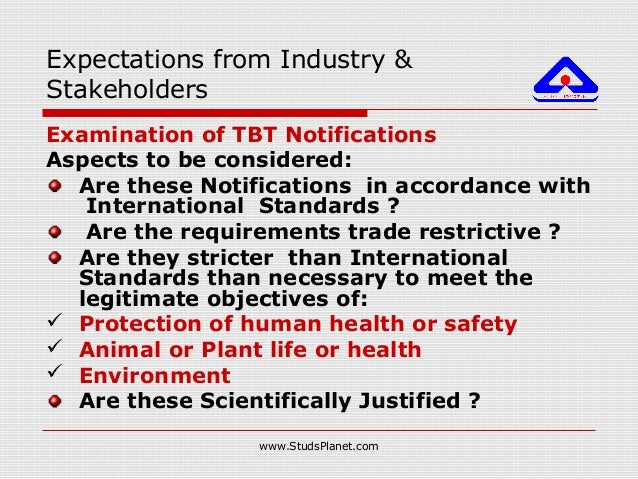 Examination of TBT Notifications Aspects to be considered: Are these Notifications in accordance with International Standa...