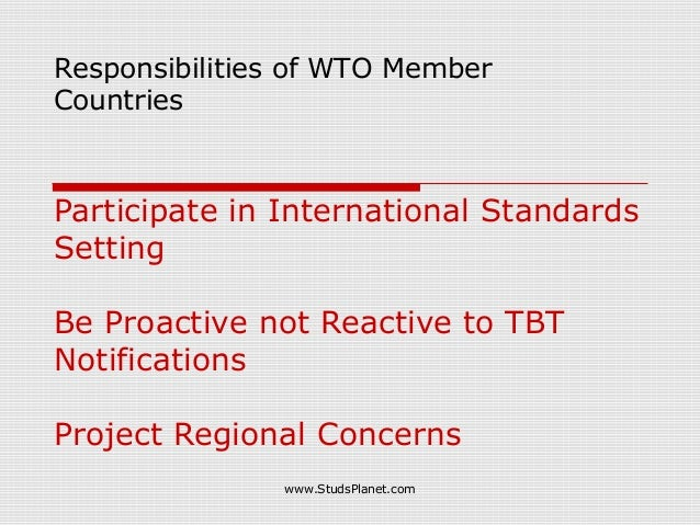 Participate in International Standards Setting Be Proactive not Reactive to TBT Notifications Project Regional Concerns Re...