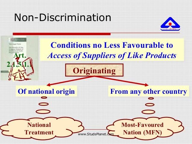 Art. 2.1,5.1.1 Non-Discrimination OriginatingOriginating Of national originOf national origin National Treatment From any ...