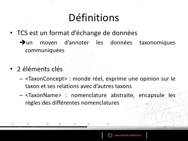 Objectifs<br />Développer un modèleabstrait de concepts taxonomiques<br />Etablir des relations entre les concepts taxonom...