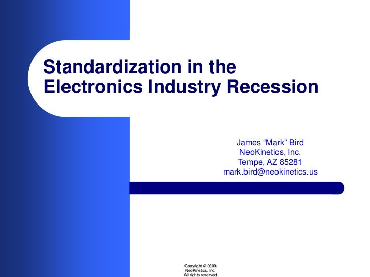 """Standardization in the Electronics Industry Recession                                          James """"Mark"""" Bird          ..."""