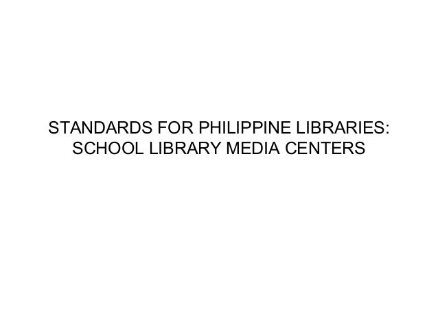 Standards for philippine school libraries