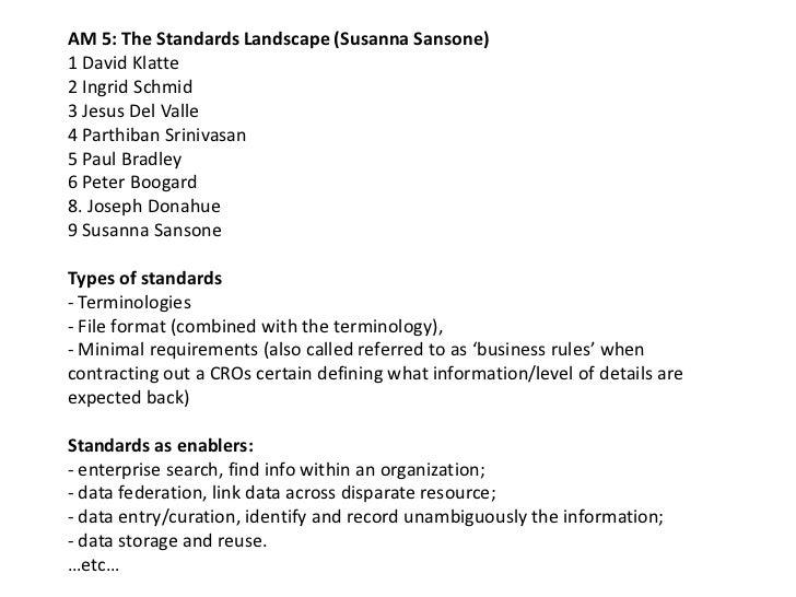 AM 5: The Standards Landscape (Susanna Sansone)1 David Klatte2 Ingrid Schmid3 Jesus Del Valle4 Parthiban Srinivasan5 Paul ...