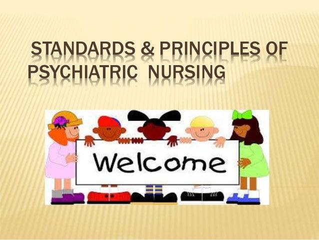 Standardsprinciples Of Psychiatric Nursing