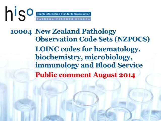 10004 New Zealand Pathology Observation Code Sets (NZPOCS) LOINC codes for haematology, biochemistry, microbiology, immuno...