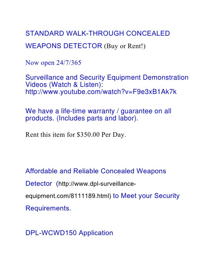 STANDARD WALK-THROUGH CONCEALEDWEAPONS DETECTOR (Buy or Rent!)Now open 24/7/365Surveillance and Security Equipment Demonst...