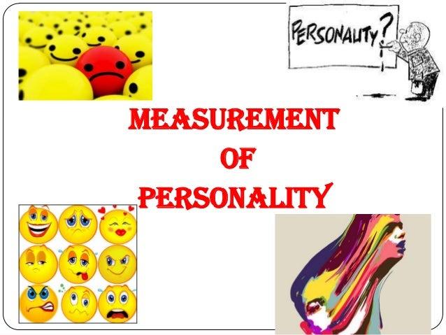 MEASUREMENT     OFPERSONALITY