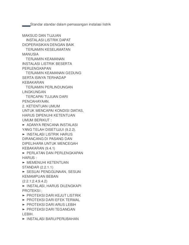Standar standar dalam pemasangan instalasi listrik MAKSUD DAN TUJUAN ★ INSTALASI LISTRIK DAPAT DIOPERASIKAN DENGAN BAIK ★ ...