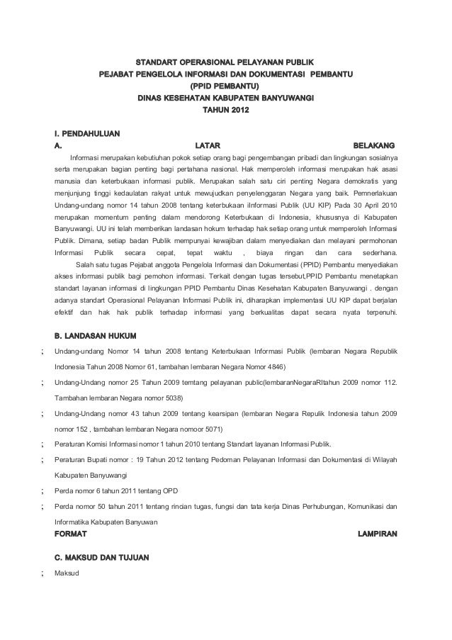 STANDART OPERASIONAL PELAYANAN PUBLIK                      PEJABAT PENGELOLA INFORMASI DAN DOKUMENTASI PEMBANTU           ...