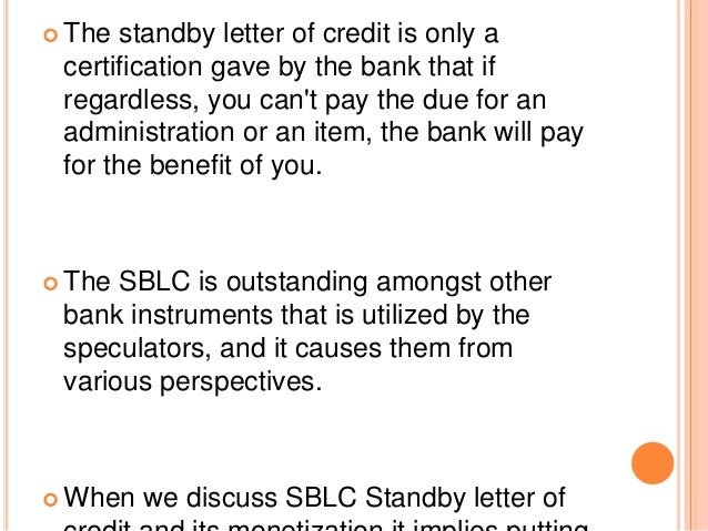 Standby Letter of Credit Monetization Meaning and its Advantages