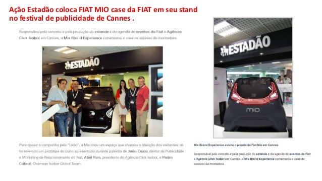 Ação Estadão coloca FIAT MIO case da FIAT em seu stand no festival de publicidade de Cannes .