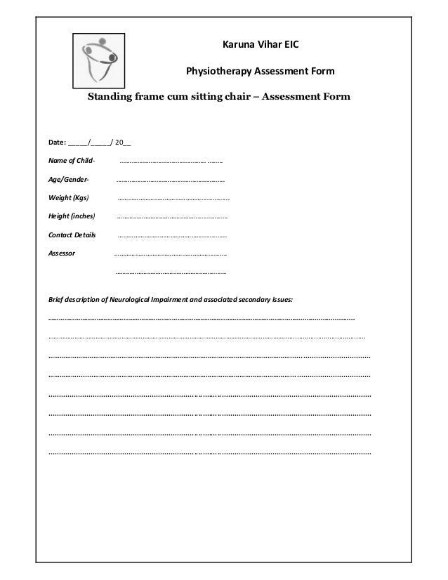 Karuna Vihar EIC                                                                    Physiotherapy Assessment Form         ...