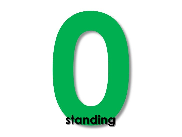 0<br />standing<br />